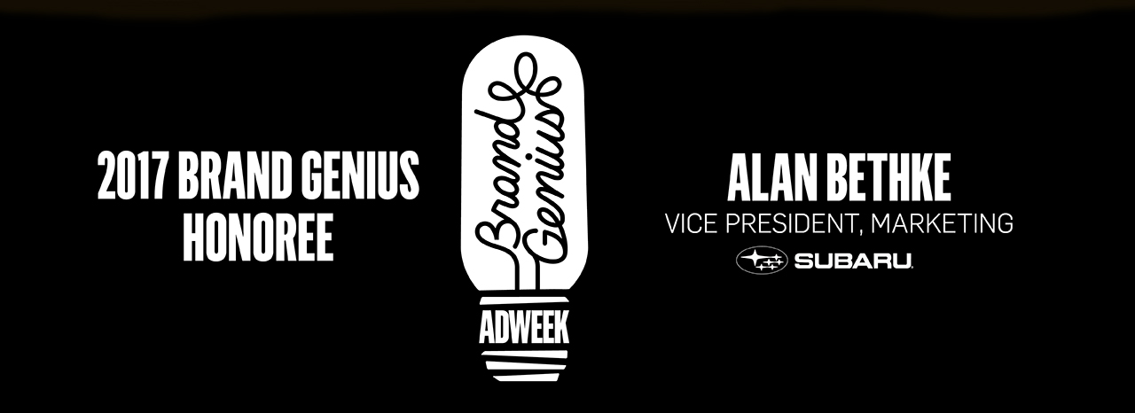 SUBARU OF AMERICA'S ALAN BETHKE selected by Adweek as a 2017 Brand Genius Honoree