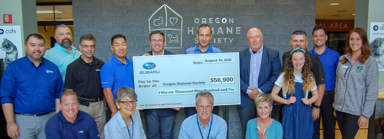 SUBARU FULFILLS LOVE PROMISE TO OREGON HUMANE SOCIETY WITH LARGEST CORPORATE DONATION RECEIVED IN 2018